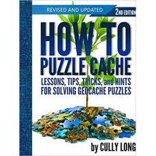 How To Puzzle Cache 2nd edition (Paperback)